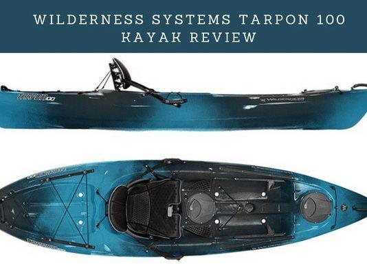 WILDERNESS-SYSTEMS-Tarpon-100-Kayak-Review