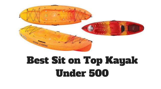Best Sit on Top Kayak Under 500