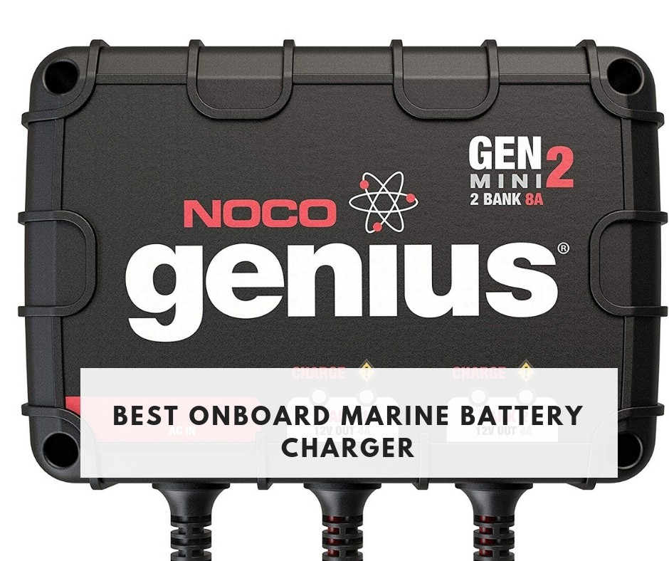Best Onboard Marine Battery Charger