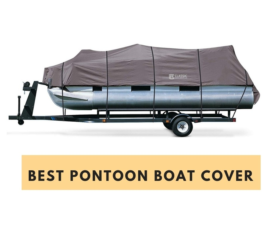 Best pontoon boat cover